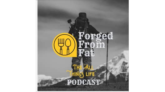 Forged From Fat