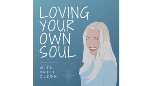 Loving Your Own Soul Podcast