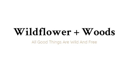 Wildflower + Woods